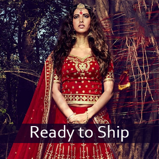Ready to Ship Collection of Sarees, Salwar Suits & Lehenga Cholis